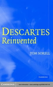 Descartes Reinvented ebook by Sorell, Tom
