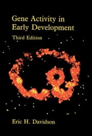 Gene Activity in Early Development ebook by Unknown, Author