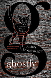 Ghostly - A Collection of Ghost Stories ebook by Kobo.Web.Store.Products.Fields.ContributorFieldViewModel