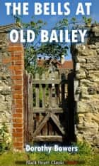 The Bells at Old Bailey ebook by