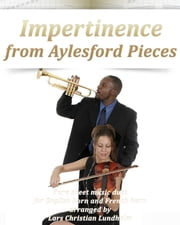 Impertinence from Aylesford Pieces Pure sheet music duet for English horn and French horn arranged by Lars Christian Lundholm ebook by Pure Sheet Music