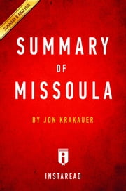 Summary of Missoula - by Jon Krakauer | Includes Analysis ebook by Instaread Summaries