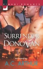 Surrender to a Donovan ebook by A.C. Arthur