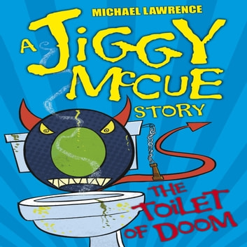 The Toilet Of Doom audiobook by Michael Lawrence