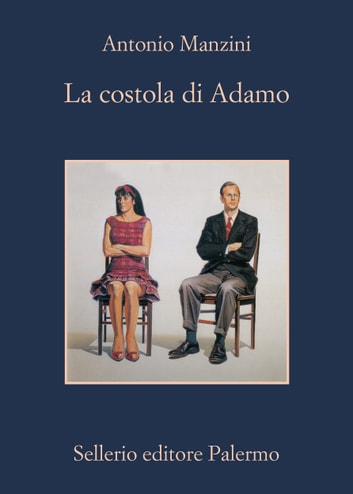 La costola di Adamo ebook by Antonio Manzini