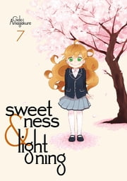 Sweetness and Lightning - Volume 7 ebook by Gido Amagakure