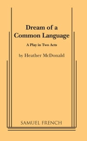 Dream of a Common Language ebook by Heather McDonald