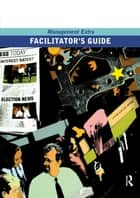 Facilitator's Guide Management Extra ebook by Elearn