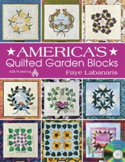 eBook America's Quilted Garden Blocks ebook by Labanaris, Faye