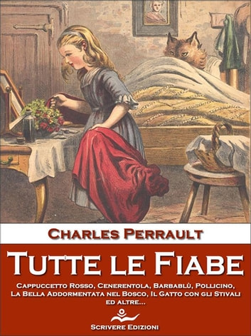 Tutte le Fiabe ebook by Charles Perrault