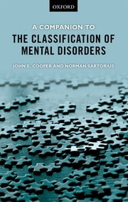 A Companion to the Classification of Mental Disorders ebook by John E. Cooper,Norman Sartorius