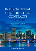 International Construction Contracts ebook by William Godwin
