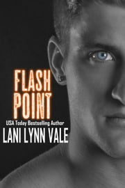 Flash Point ebook by Lani Lynn Vale