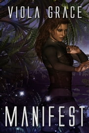 Manifest - Book 15 ebook by Viola Grace