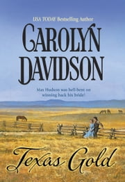 Texas Gold ebook by Carolyn Davidson