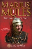 Marius' Mules: The Invasion of Gaul
