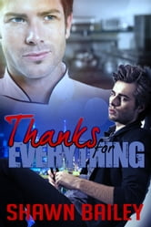 Thanks For Everything ebook by Bailey, Shawn