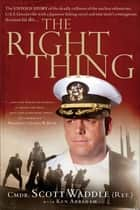 The Right Thing ebook by Scott Waddle