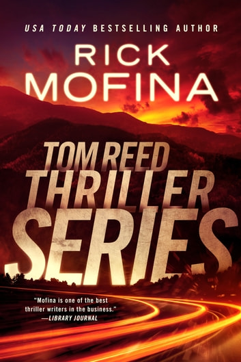 Tom Reed Thriller Series ebook by Rick Mofina