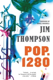 Pop. 1280 ebook by Jim Thompson,Daniel Woodrell