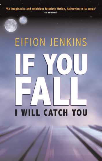 If You Fall I Will Catch You ebook by Eifion Jenkins