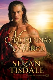 McKenna's Honor - Book Four of The Clan MacDougall Series ebook by Suzan Tisdale