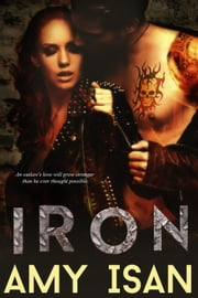 Iron - Ruin Outlaws MC, #3 ebook by Amy Isan