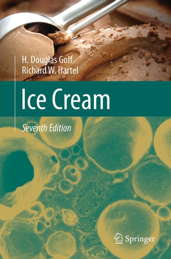 Ice Cream ebook by H Douglas Goff,Richard W Hartel