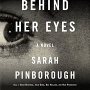 Behind Her Eyes - A Suspenseful Psychological Thriller audiobook by Sarah Pinborough