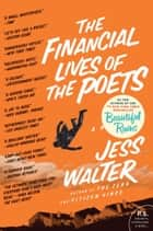 The Financial Lives of the Poets ebook by Jess Walter