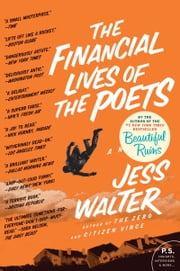 The Financial Lives of the Poets - A Novel ebook by Jess Walter