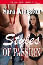 Styles of Passion ebook by Sara Kingston