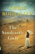 The Sandcastle Girls ebook by Chris Bohjalian