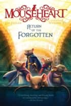 Return of the Forgotten ebook by Lisa Fiedler, Vivienne To