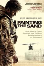 Painting the Sand ebook by Kim Hughes