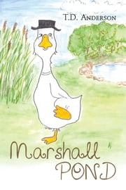 Marshall Pond ebook by T.D. Anderson