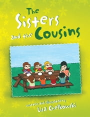 The Sisters and the Cousins ebook by Greg Martini; Lisa Chelkowski
