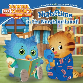 Nighttime in the Neighborhood - with audio recording ebook by Becky Friedman