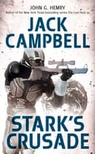 Stark's Crusade eBook by John G. Hemry, Jack Campbell