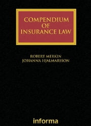 Compendium of Insurance Law ebook by Robert Merkin,Johanna Hjalmarsson