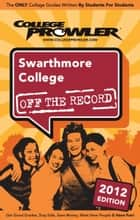 Swarthmore College 2012 ebook by Sudarshan Gopaladesikan
