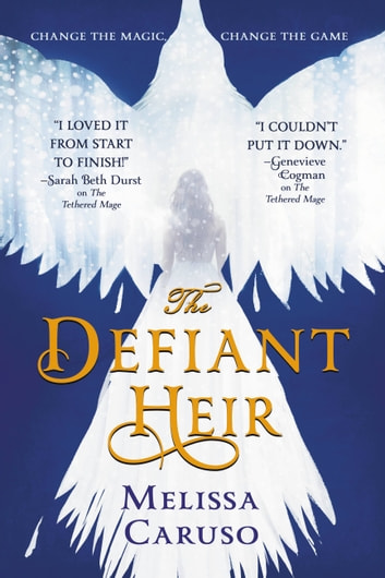 The Defiant Heir ebook by Melissa Caruso