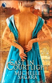 Cast In Courtlight (The Chronicles of Elantra, Book 2) ebook by Michelle Sagara