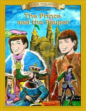 Prince and the Pauper - With Student Activities ebook by Mark Twain