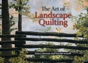 The Art of Landscape Quilting ebook by Nancy Zieman,Natalie Sewell