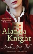 Murders Most Foul ebook by Alanna Knight