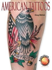American Tattoos ebook by Doug Mitchel
