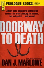 Doorway to Death ebook by Marlowe, Dan J.