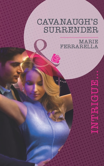 Cavanaugh's Surrender (Mills & Boon Intrigue) (Cavanaugh Justice, Book 23) ebook by Marie Ferrarella