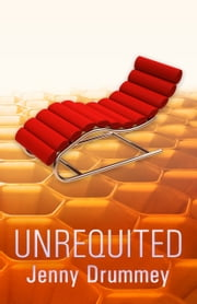 Unrequited ebook by Jenny Drummey